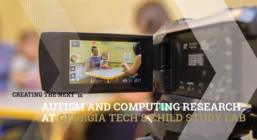 Creating the Next in Autism and Computing Research at Georgia Tech's Child Study Lab
