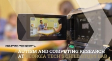 Autism and Computing Research at Georgia Tech